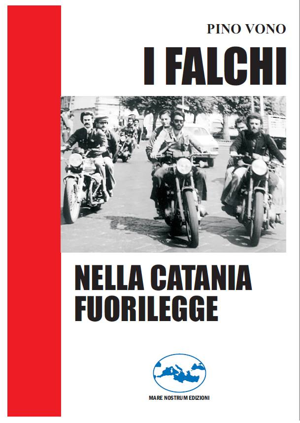 La storia dei Falchi a Catania... dall'esperienza di uno dei primi Falchi di Catania